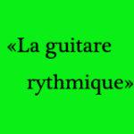la guitare rythmique
